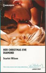 Her Christmas Eve Diamond - Scarlet Wilson