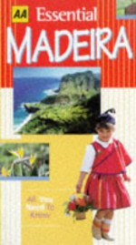 AA Essential Guide: Madeira - Christopher Catling, Nigel Tisdall