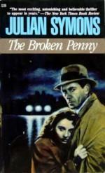 The Broken Penny - Julian Symons