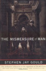 The Mismeasure of Man (Revised & Expanded) - Stephen Jay Gould