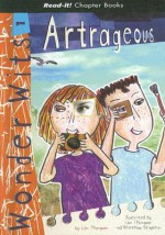 Artrageous! - Lisa Thompson, Matthew Stapleton