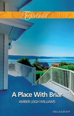 A Place With Briar - Amber Leigh Williams