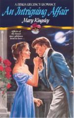 An Intriguing Affair - Mary Kingsley
