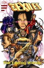 New Exiles - Volume 3: The Enemy Within - Chris Claremont, Tom Grummett, Paco Diaz Luque, Paco Diaz