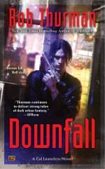 Downfall - Rob Thurman