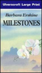 Milestones - Barbara Erskine