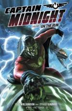 Captain Midnight, Volume 1: On the Run - Joshua Williamson, Jim Gibbons, Fernando Dagnino, Victor Ibañez, Pere Pérez, Roger Robinson