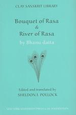 Bouquet of Rasa & River of Rasa (Clay Sanskrit Library) - Sheldon Pollock, Sheldon Pollock