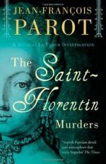 The Saint-Florentin Murders - Jean-François Parot, Howard Curtis, Parot