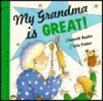 My Grandma is Great! - Hannah Roche