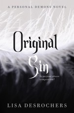 Original Sin: Personal Demons 2 - Lisa Desrochers