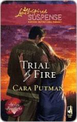 Trial by Fire - Cara Putman