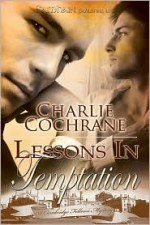 Lessons in Temptation - Charlie Cochrane
