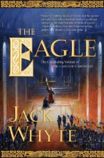 The Eagle - Jack Whyte