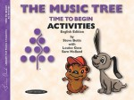 The Music Tree English Edition Activities Book: Time to Begin - Steve Betts, Louise Goss, Sam Holland