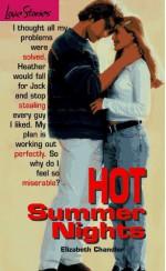 Hot Summer Nights - Elizabeth Chandler