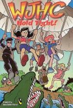 WJHC: Hold Tight - Jane Smith Fisher, Joe Staton