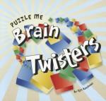 Puzzle Me: Brain Twisters - Scott Thomas