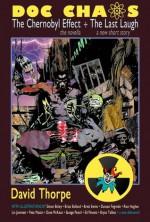 DOC CHAOS: The Chernobyl Effect - David Thorpe, Simon Bisley, Brian Bolland, Brett Ewins, Duncan Fegredo, Rian Hughes, Pete Mastin, Lin Jammett, Savage Pencil, Dave McKean