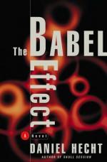 The Babel Effect - Daniel Hecht