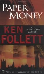 Paper Money - Ken Follett