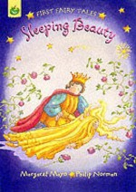 Sleeping Beauty (First Fairy Tales) - Margaret Mayo
