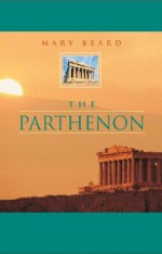 The Parthenon - Mary Beard
