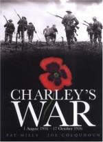 Charley's War: 1 August - 17 October 1916: Vol. 2 - Pat Mills