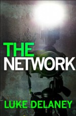 The Network - Luke Delaney