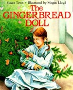The Gingerbread Doll - Susan Tews, Megan Lloyd