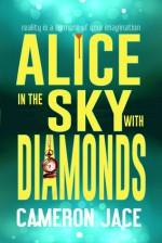 Alice in the Sky with Diamonds - Cameron Jace