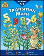 Transition Math-Workbook - School Zone Publishing Company, Joan Hoffman, Chris Cook