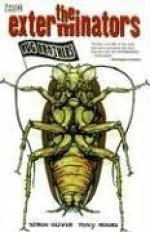 The Exterminators, Vol. 1: Bug Brothers - Simon Oliver, Tony Moore
