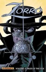 Zorro, Volume 3: Tales of the Fox - Matt Wagner, Francesco Francavilla