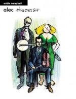 Alec: Three Piece Suit - Eddie Campbell
