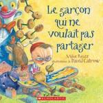 Le Garcon Qui Ne Voulait Pas Partager - Mike Reiss, David Catrow