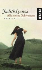 Alle meine Schwestern: Roman - Judith Lennox, Mechtild Sandberg