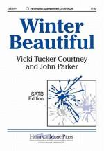 Winter Beautiful - John Parker, Vicki Tucker Courtney