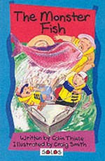 The Monster Fish (Solos) - Colin Thiele, Craig Smith