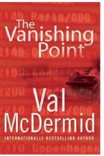 The Vanishing Point - Val McDermid