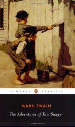 The Adventures of Tom Sawyer - Mark Twain, Guy Cardwell, John Seelye
