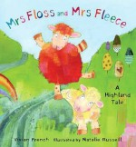 Mrs Floss And Mrs Fleece - Vivian French, Natalie Russell