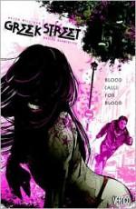 Greek Street, Vol. 1: Blood Calls for Blood - Davide Gianfelice, Peter Milligan