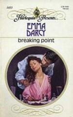 Breaking Point (Harlequin Presents, #1433) - Emma Darcy