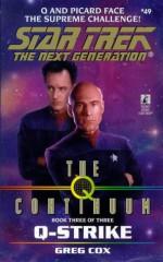 Q-Strike (Star Trek: The Next Generation #49) - Greg Cox, Kristine Kathryn Rusch