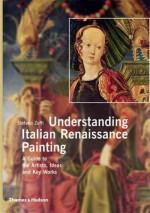 Understanding Italian Renaissance Painting - Stefano Zuffi