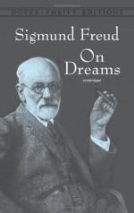 On Dreams - Sigmund Freud, Montague David Eder