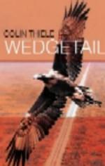 Wedgetail - Colin Thiele