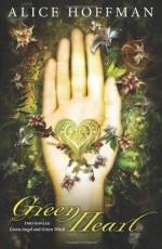 Green Heart - Alice Hoffman