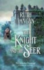 The Knight & the Seer - Ruth Ryan Langan